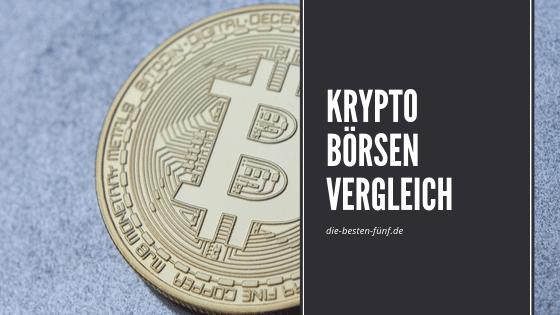 Wo Kryptowährung oder Bitcoin kaufen? Der Kryptobörsen Vergleich