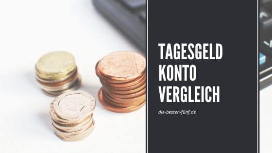 Der große Tagesgeld Konto Vergleich – Die besten 5 Tagesgeldkonten